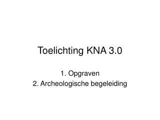Toelichting KNA 3.0