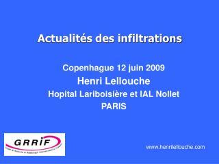 Copenhague 12 juin 2009 Henri Lellouche Hopital Lariboisière et IAL Nollet  PARIS