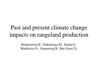Past and present climate change impacts on rangeland production