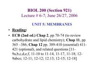 BIOL 200 (Section 921) Lecture # 6-7; June 26/27, 2006