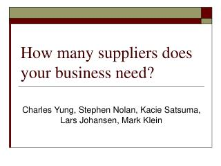 How many suppliers does your business need