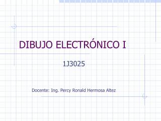 DIBUJO ELECTRÓNICO I