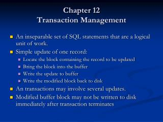 Chapter 12 Transaction Management