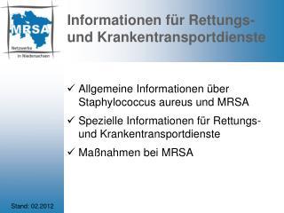 Informationen f�r Rettungs- und Krankentransportdienste