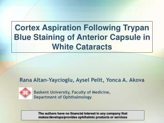 Cortex Aspiration Following Trypan Blue Staining of Anterior Capsule in White Cataracts