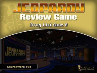Drug List Quiz 8