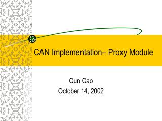 CAN Implementation– Proxy Module