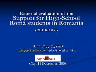 External evaluation of the Support for High-School Roma students in Romania (REF RO 033)