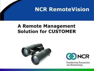 A Remote Management Solution for CUSTOMER