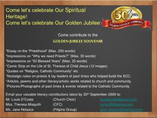 Come let's celebrate Our  Spiritual  Heritage! Come let's celebrate Our Golden Jubilee!