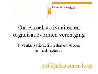 Onderzoek activiteiten en organisatievormen vereniging