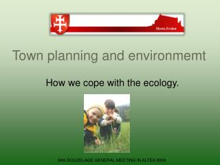 Town planning and environmemt