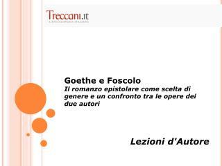 Goethe e Foscolo