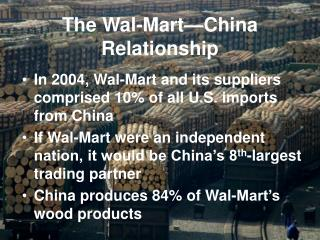 The Wal-Mart�China Relationship