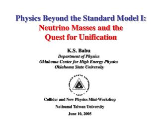 Physics Beyond the Standard Model I: Neutrino Masses and the   Quest for Unification