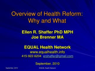 Overview of Health Reform: Why and What