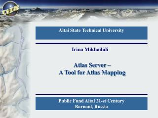 Atlas Server �  A Tool for Atlas Mapping