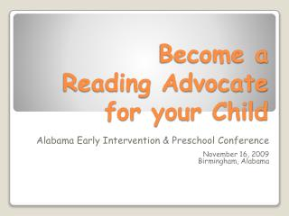 Become a  Reading Advocate  for your Child