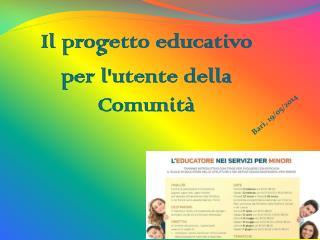 Il progetto educativo per l'utente della Comunità