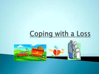 Coping with a Loss