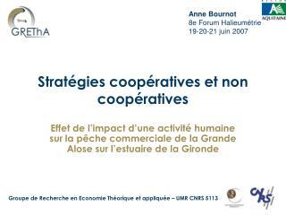 Strat�gies coop�ratives et non coop�ratives