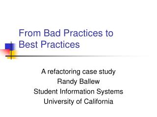 From Bad Practices to  Best Practices