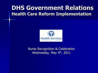 DHS Government Relations Health Care Reform Implementation