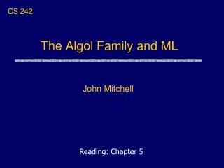 The Algol Family and ML