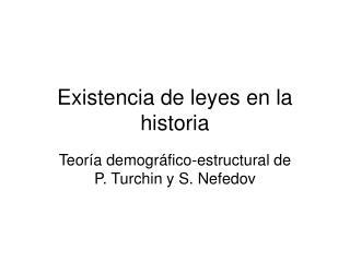 Existencia de leyes en la historia