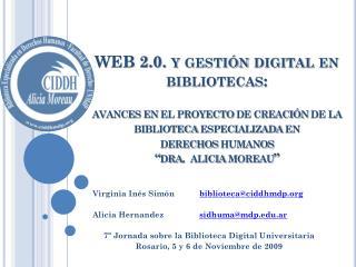 Virginia Inés Simón biblioteca@ciddhmdp Alicia Hernandez sidhuma@mdp.ar