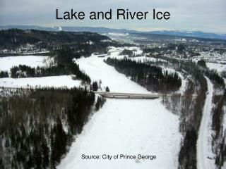 Lake and River Ice
