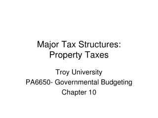 Major Tax Structures: Property Taxes