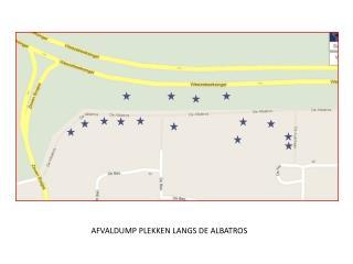 AFVALDUMP PLEKKEN LANGS DE ALBATROS