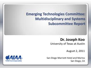 Emerging Technologies Committee: Multidisciplinary and Systems  Subcommittee Report