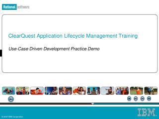 ClearQuest Application Lifecycle Management Training