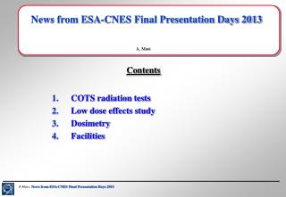 News from ESA-CNES Final Presentation Days 2013