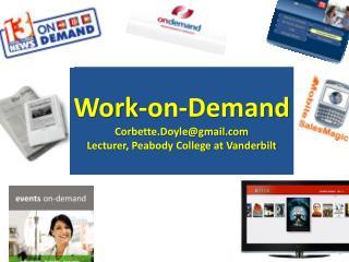 Work-on-Demand Corbette.Doyle@gmail Lecturer, Peabody College at Vanderbilt