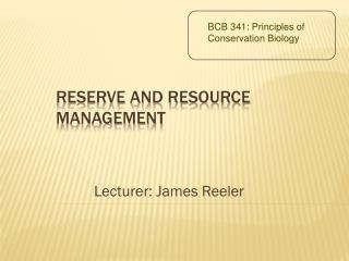 BCB 341: Principles of  Conservation Biology