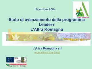 Stato di avanzamento della programma Leader+ L'Altra Romagna