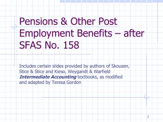Pensions & Other Post Employment Benefits � after SFAS No. 158