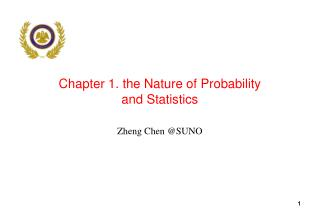 Chapter 1. the Nature of Probability  and Statistics