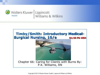 Timby/Smith:  Introductory Medical-Surgical Nursing, 10/e            01/25 PG 1054