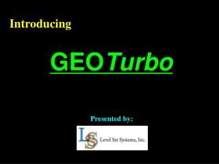 GEO Turbo