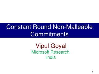 Vipul Goyal  Microsoft Research, India