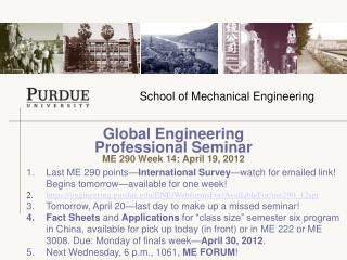 Global Engineering  Professional Seminar  ME 290 Week 14: April 19, 2012