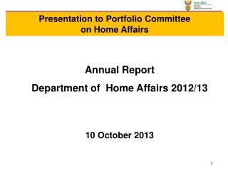 Annual Report  Department of  Home Affairs 2012/13 10 October 2013