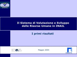 Il Sistema di Valutazione e Sviluppo delle Risorse Umane in INAIL