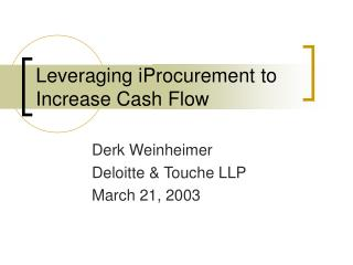 Leveraging iProcurement to Increase Cash Flow