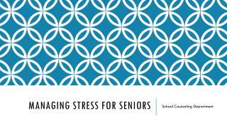 Managing Stress for Seniors