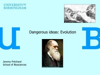 Dangerous ideas: Evolution